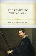Addresses to Young Men Paperback
