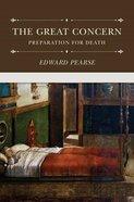 The Great Concern: Preparation For Death Hardback