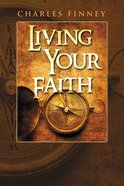 Living Your Faith Paperback