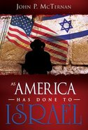 As America Has Done to Israel Paperback