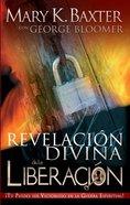 Una Revelacion Divina De La Liberacion (A Divine Revelation Of Deliverance) Paperback