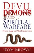 Devil Demons and Spiritual Warfare Paperback