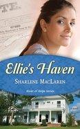 Ellies Haven (#02 in River Of Hope Series) Paperback