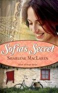 Sofia's Secret (#03 in River Of Hope Series) Paperback