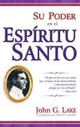 Su Poder En El Spiritu Santo (Your Power In The Holy Spirit) Paperback