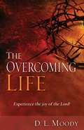 The Overcoming Life Paperback