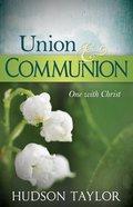 Union and Communion Paperback