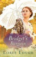 Bridget's Bargain Paperback