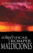Identificar Y Romper Maldiciones (Identifying And Breaking Curses) Paperback