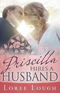 Priscilla Hires a Husband Paperback
