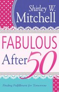 Fabulous After 50 Paperback
