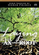 Laying the Ax to the Root (1 Cd) CD