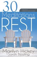 30 Meditations on Rest Paperback