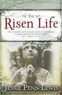 The Risen Life Paperback