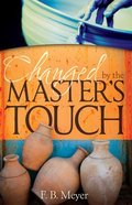 Changed By the Masters Touch Paperback