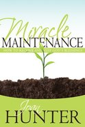 Miracle Maintenance Paperback