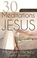 30 Meditations on Jesus Paperback