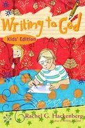 Writing to God (Kids' Edition) Paperback