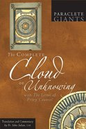 Complete Cloud of Unknowing, The: With the Letter of Privy Counsel (Paraclete Giants Series) Paperback