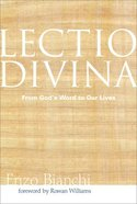 Lectio Divina: From God's Word to Our Lives (Voices From The Monastery Series) Paperback
