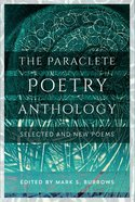 The Paraclete Poetry Anthology: 2005-2016 Paperback
