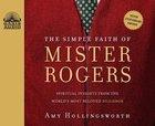 The Simple Faith of Mister Rogers CD