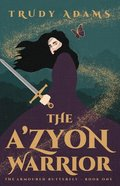The A'zyon Warrior (#01 in The Armoured Butterfly Series) Paperback