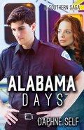 Alabama Days: A Southern Saga Paperback