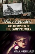 Double Cousins and the Mystery of the Camp Prowler (Double Cousins Series) Paperback