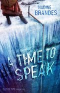 A Time to Speak (#02 in Out Of Time Series) Paperback