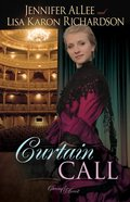 Curtain Call (#03 in Charm And Deceit Series) Paperback