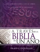 A Traves De La Biblia En Un Ano (Through The Bible In One Year) Paperback