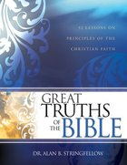 Great Truths of the Bible Paperback
