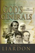 The Gods Generals #05: Missionaries (#05 in God's Generals Series) Hardback