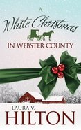 White Christmas in Webster County Paperback