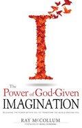 Power of God Given Imagination Paperback