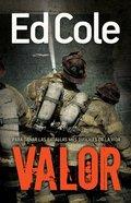 Valor: Para Ganar Las Batallas Mas Dificiles De La Vida Paperback