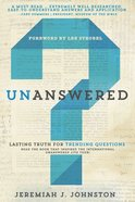 Unanswered: Lasting Truth For Trending Questions Paperback