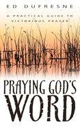 Praying God's Word Paperback