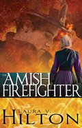 The Amish Firefighter Paperback