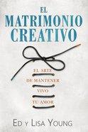 El Matrimonio Creativo Paperback