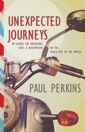 Unexpected Journeys Paperback