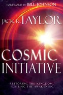 Cosmic Initiative: Restoring the Kingdom, Igniting the Awakening Paperback