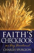 Faiths Checkbook: A 365-Day Devotional Paperback