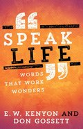 Speak Life: Words That Work Wonders Paperback