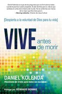 Vive Antes De Morir (Live Before You Die) Paperback