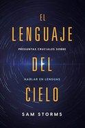 Lenguaje Del Cielo, El (The Language Of Heaven) Paperback
