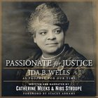 Passionate For Justice: Ida B. Wells as Prophet For Our Time Paperback