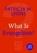 What is Evangelism? (Little Book Of Guidance Series) Paperback