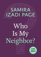 Who is My Neighbor? (Little Book Of Guidance Series) Paperback
